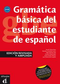 GRAMÁTICA BÁSICA DEL ESTUDIANTE DE ESPAÑOL (EDICIÓN REVISADA), NIVELES A1-A2-B1.