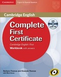 COMPLETE FIRST CERTIFICATE FOR SPANISH SPEAKERS. WORKBOOK WITH ANSWERS