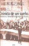 CRÓNICA DE UN SUEÑO : MEMORIA DE LA  TRANSICIÓN DEMOCRÁTICA EN MÁLAGA (1973-83)