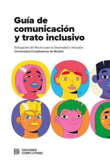 GUÍA DE COMUNICACIÓN Y TRATO INCLUSIVO.
