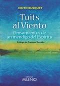 TUITS AL VIENTO                                                                 PENSAMIENTOS DE