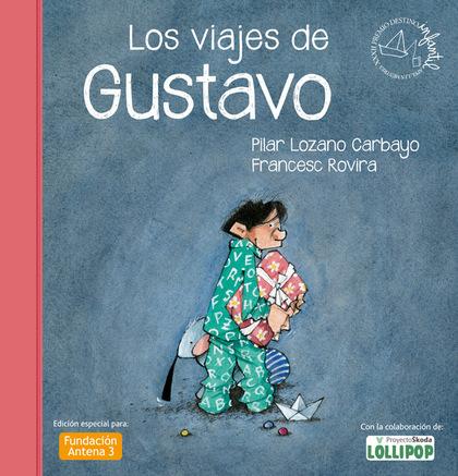 LOS VIAJES DE GUSTAVO