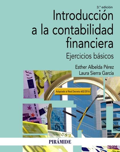 INTRODUCCIÓN A LA CONTABILIDAD FINANCIERA                                       EJERCICIOS BÁSI