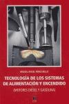 TECNOLOGÍA DE LOS SISTEMAS DE ALIMENTACIÓN Y ENCENDIDO