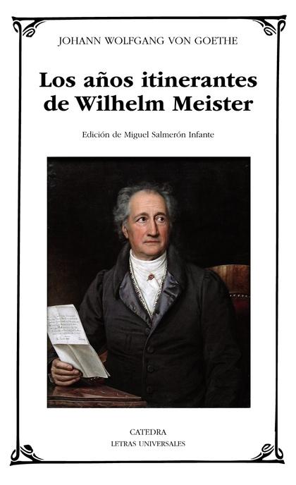 LOS AÑOS ITINERANTES DE WILHELM MEISTER.