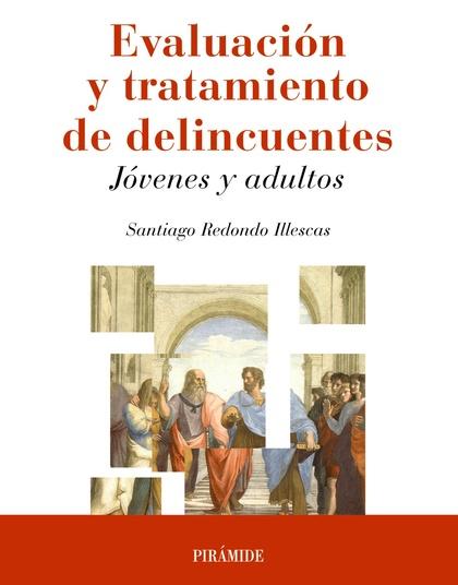 MANUAL DE EVALUACIÓN Y TRATAMIENTO DE DELINCUENTES                              JÓVENES Y ADULT