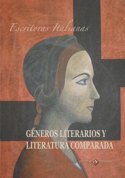 ESCRITORAS ITALIANAS : GÉNEROS LITERARIOS Y LITERATURA COMPARADA