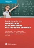 DIDÁCTICA DE LAS MATEMÁTICAS PARA MAESTROS DE EDUCACIÓN PRIMARIA // COLECCIÓN: D.
