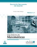 MATEMÁTICA, ESTRUCTURA MODULAR, MÓDULOS 3 Y 4. GUÍA DIDÁCTICA