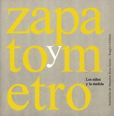 ZAPATO Y METRO: LOS NIÑOS Y LA MEDIDA