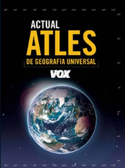 ATLES ACTUAL DE GEOGRAFÍA UNIVERSAL