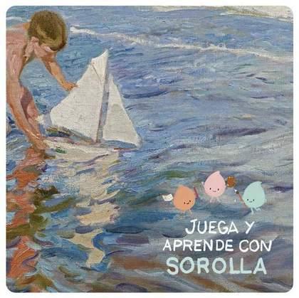 JUEGA Y APRENDRE CON SOROLLA.