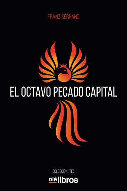 EL OCTAVO PECADO CAPITAL.