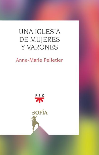 UNA IGLESIA DE MUJERES Y VARONES.