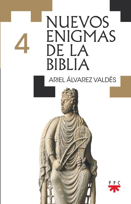 NUEVOS ENIGMAS DE LA BIBLIA - 4.