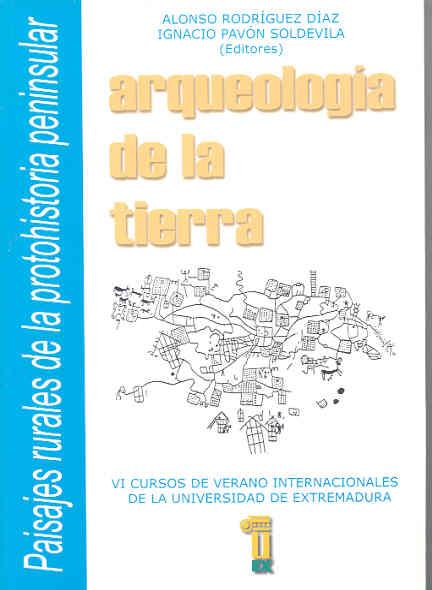 ARQUEOLOGÍA DE LA TIERRA: PAISAJES RURALES DE LA PROTOHISTORIA PENINSULAR