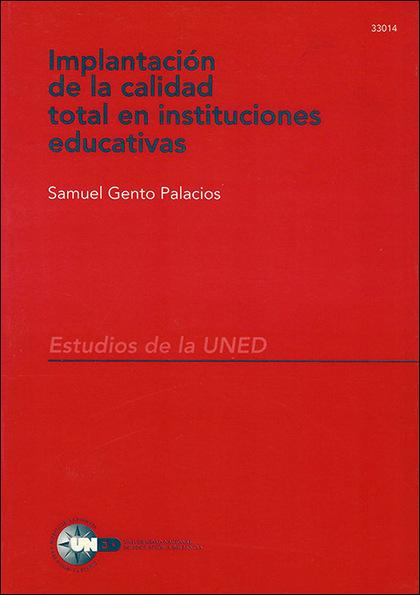 REF 33014EU01 Implantación de la calidad total en instituciones educat