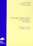 DECISIONES EMPRESARIALES Y HERRAMIENTAS DE APOYO: APLICACIONES EN EL SECTOR TURÍSTICO