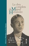LA OBRA COMPLETA DE MIGUEL HERNÁNDEZ.