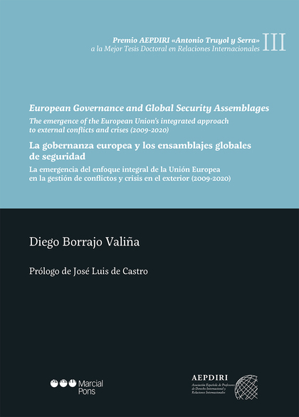 EUROPEAN GOVERNANCE AND GLOBAL SECURITY ASSEMBLAGES                             THE EMERGENCE O