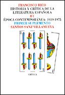 HISTORIA CRITICA LITERATURA ESPAÑOLA 8/1 EPOCA CONTEMPORANEA