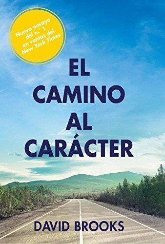 EL CAMINO AL CARÁCTER.