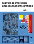 MANUAL DE IMPRESIÓN PARA DISEÑADORES GRÁFICOS