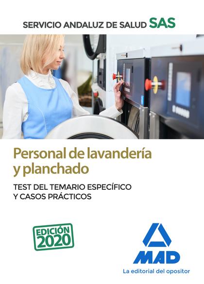 PERSONAL DE LAVANDERÍA Y PLANCHADO DEL SERVICIO ANDALUZ DE SALUD. TEST ESPECÍFIC. TEST ESPECÍFI