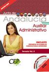 TEMARIO VOL. II OPOSICIONES AUXILIAR ADMINISTRATIVO DE LA JUNTA DE ANDALUCÍA.