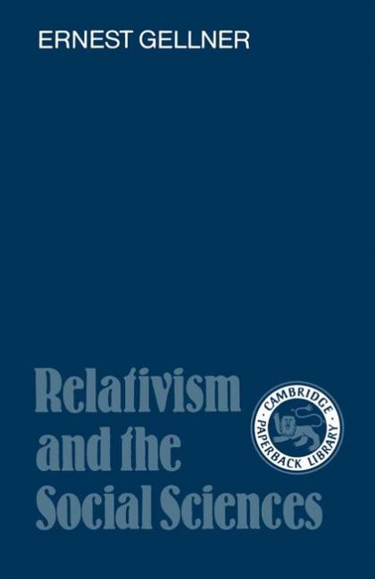 RELATIVISM AND THE SOCIAL SCIENCES