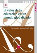EL VALOR DE LA EDUCACIÓN EN UN MUNDO GLOBALIZADO