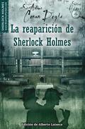 CONAN DOYLE VI : LA REAPARICIÓN DE SHERLOCK HOLMES