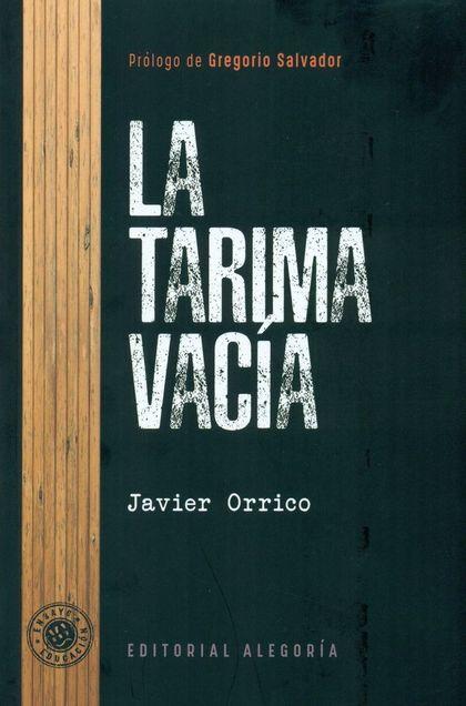LA TARIMA VACÍA.