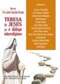 TERESA DE JESÚS EN EL DIÁLOGO INTERRELIGIOSO