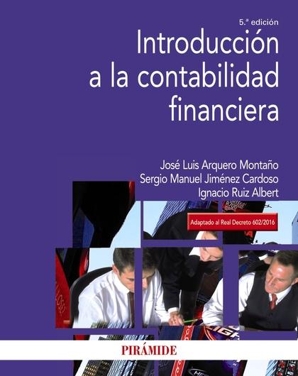 INTRODUCCIÓN A LA CONTABILIDAD FINANCIERA.