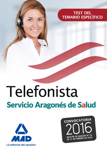 TELEFONISTAS DEL SERVICIO ARAGONÉS DE SALUD. TEST DEL TEMARIO ESPECÍFICO.