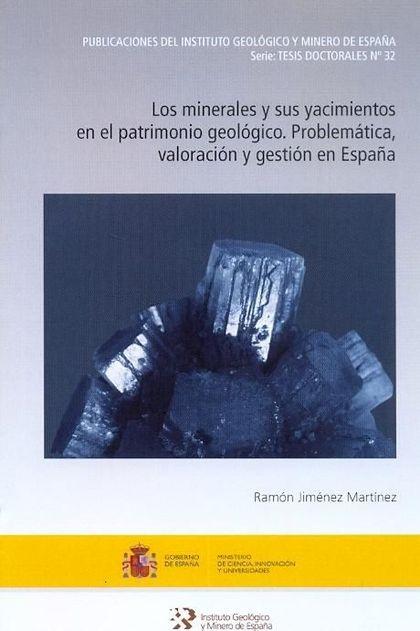 LOS MINERALES Y SUS YACIMIENTOS EN EL PATRIMONIO GEOLÓGICO