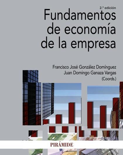 FUNDAMENTOS DE ECONOMÍA DE LA EMPRESA.
