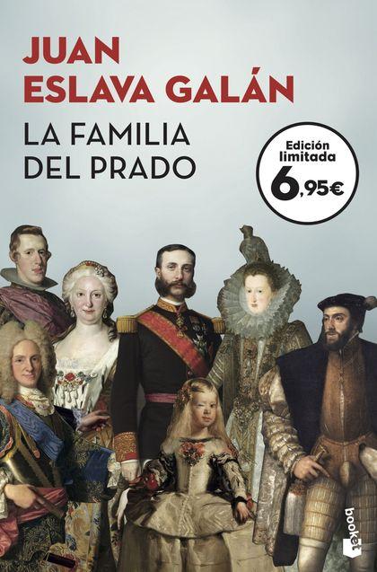 LA FAMILIA DEL PRADO. UN PASEO DESENFADADO Y SORPRENDENTE POR EL MUSEO DE LOS AUSTRIAS Y LOS BO