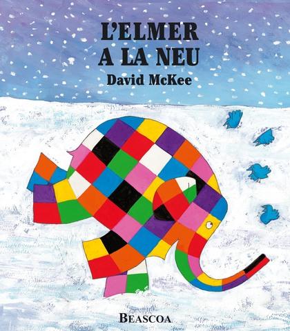 L'Elmer a la neu (L'Elmer. Àlbum il.lustrat)