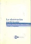 LA OBSERVACIÓN PARTICIPANTE : FUNDAMENTOS Y METODOLOGÍA
