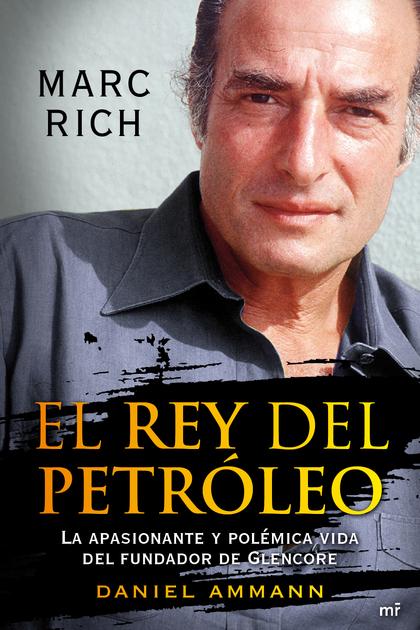 EL REY DEL PETRÓLEO