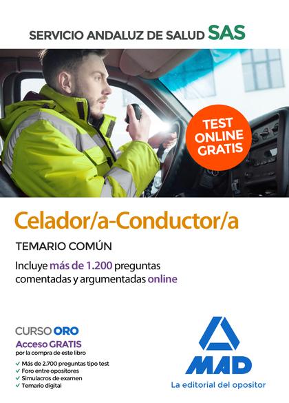 CELADOR/A-CONDUCTOR/A DEL SERVICIO ANDALUZ DE SALUD. TEMARIO COMÚN.