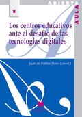 CENTROS EDUCATIVOS ANTE EL DESAFÍO DE LAS TECNOLOGÍAS DIGITALES