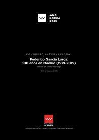 FEDERICO GARCÍA LORCA: 100 AÑOS EN MADRID (1919-2019).