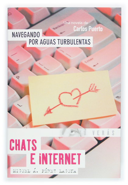 NAVEGANDO POR AGUAS TURBULENTAS: CHATS E INTERNET