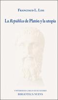 LA REPÚBLICA DE PLATÓN Y LA UTOPÍA.