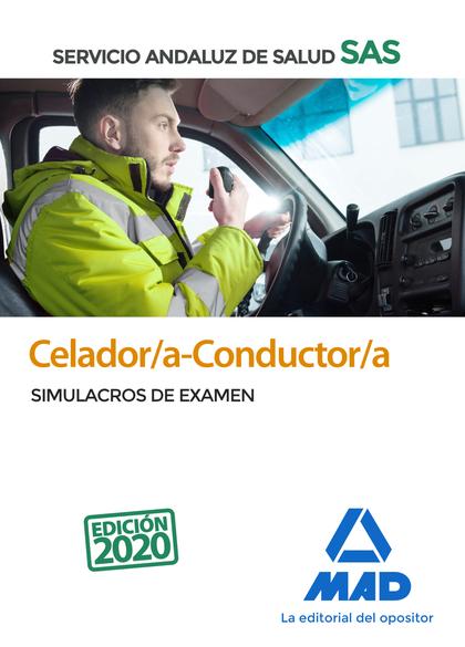 CELADOR/A-CONDUCTOR/A DEL SERVICIO ANDALUZ DE SALUD. SIMULACROS DE EXAMEN.