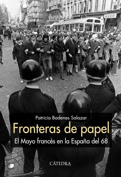 FRONTERAS DE PAPEL. EL MAYO FRANCÉS EN LA ESPAÑA DEL 68