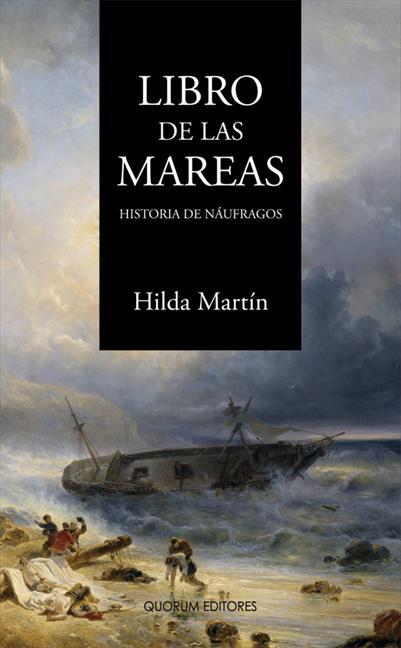 LIBRO DE LAS MAREAS : HISTORIA DE NÁUFRAGOS